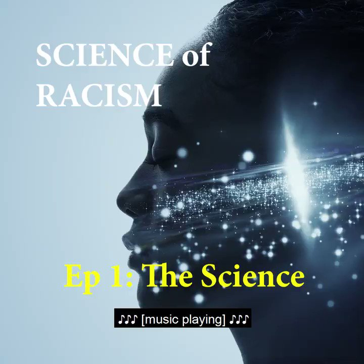 Image for the Tweet beginning: #ScienceOfRacism Podcast Ep 1: The