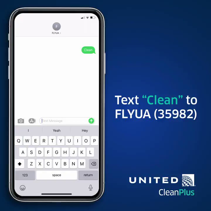 Questions about what to expect next time you fly? Text Clean to FLYUA (35982) to learn how were making every step of the travel journey safer for you.