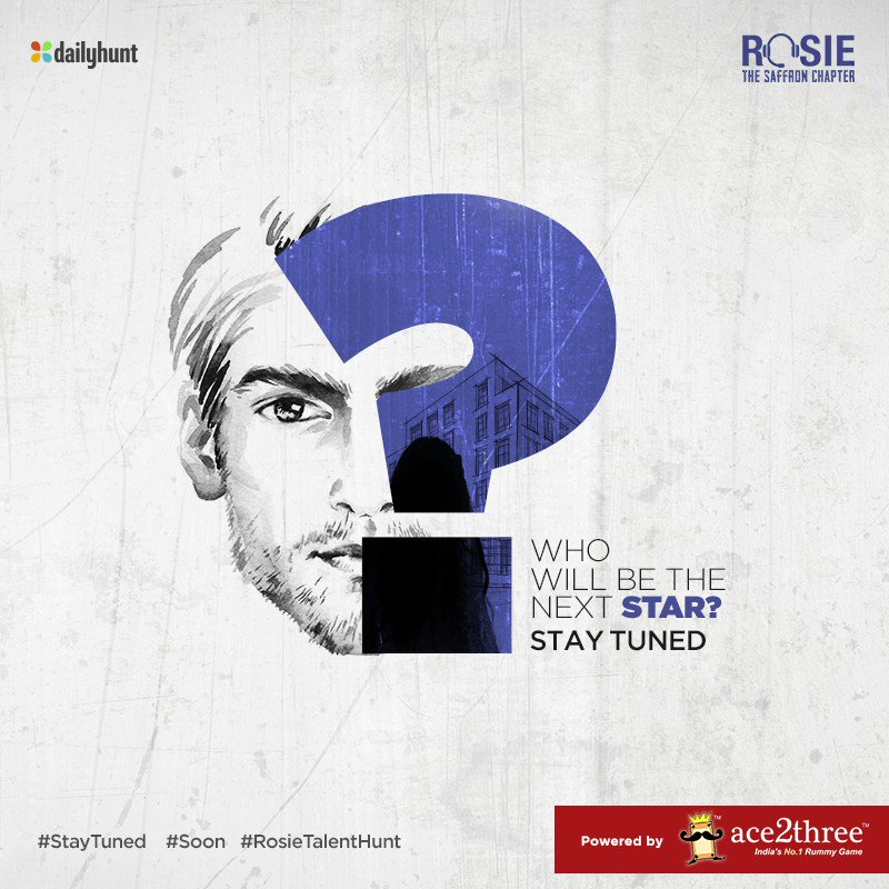 The #RosieTalentHunt has begun & you could be the next big star. Click here to send in your applications. bit.ly/RosieTalentHunt #ProminentRole @vivekoberoi #PrernaVArora @mishravishal @girishjohar @IKussum @d_reshabh @sanjeetyermal @u_dhanesh @Keyurpandya12 @RosieIsComing