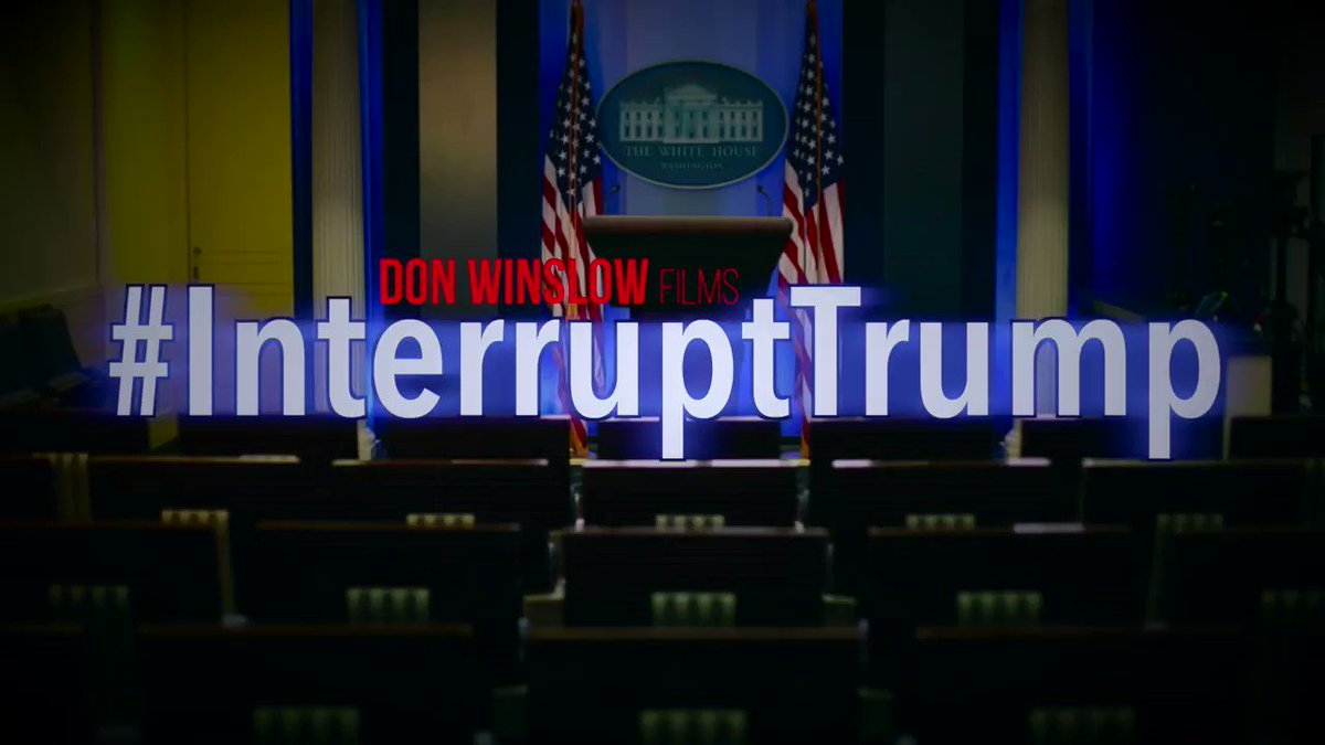 Person. Woman. Man. Interrupt. Trump.   You can do this, White House press corps! #InterruptTrump via @donwinslow https://t.co/O3pemQff1W