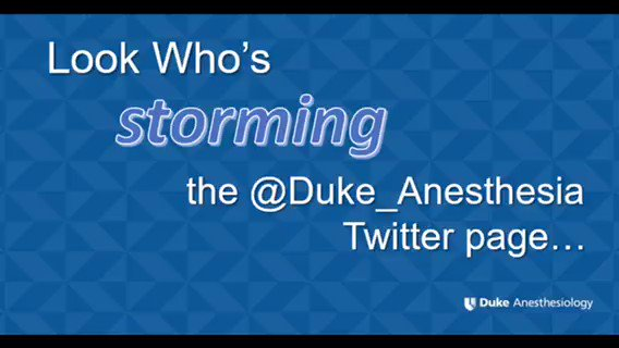 Look who's storming our @Duke_Anesthesia Twitter page...