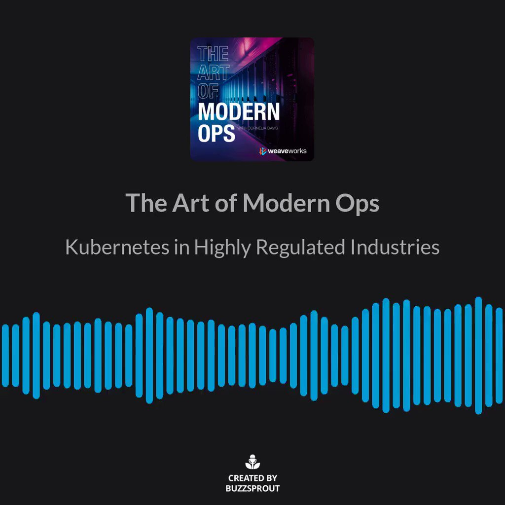 In this latest episode of the #MOPscast @CarolinaBlueCru Director of Open Source @BlackRock_Eng and @cdaviscf Weaveworks, CTO discuss the challenges and benefits of Kubernetes and other cloud native tooling in highly regulated environments. bit.ly/3a0mNpb