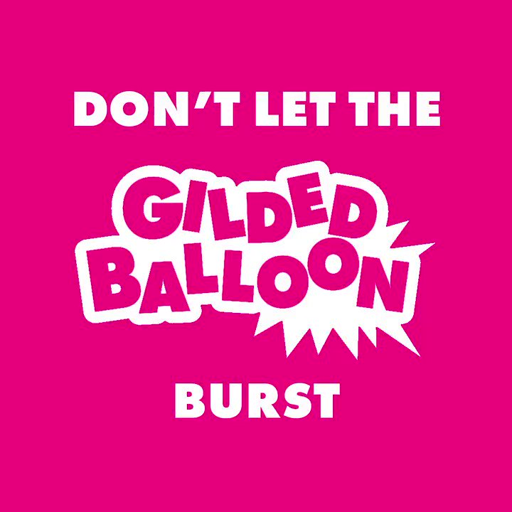 A message from the Artistic Directors of Gilded Balloon, Karen and Katy Koren.  Please don't let the Gilded Balloon burst.  Link to donate:   💕💕💕