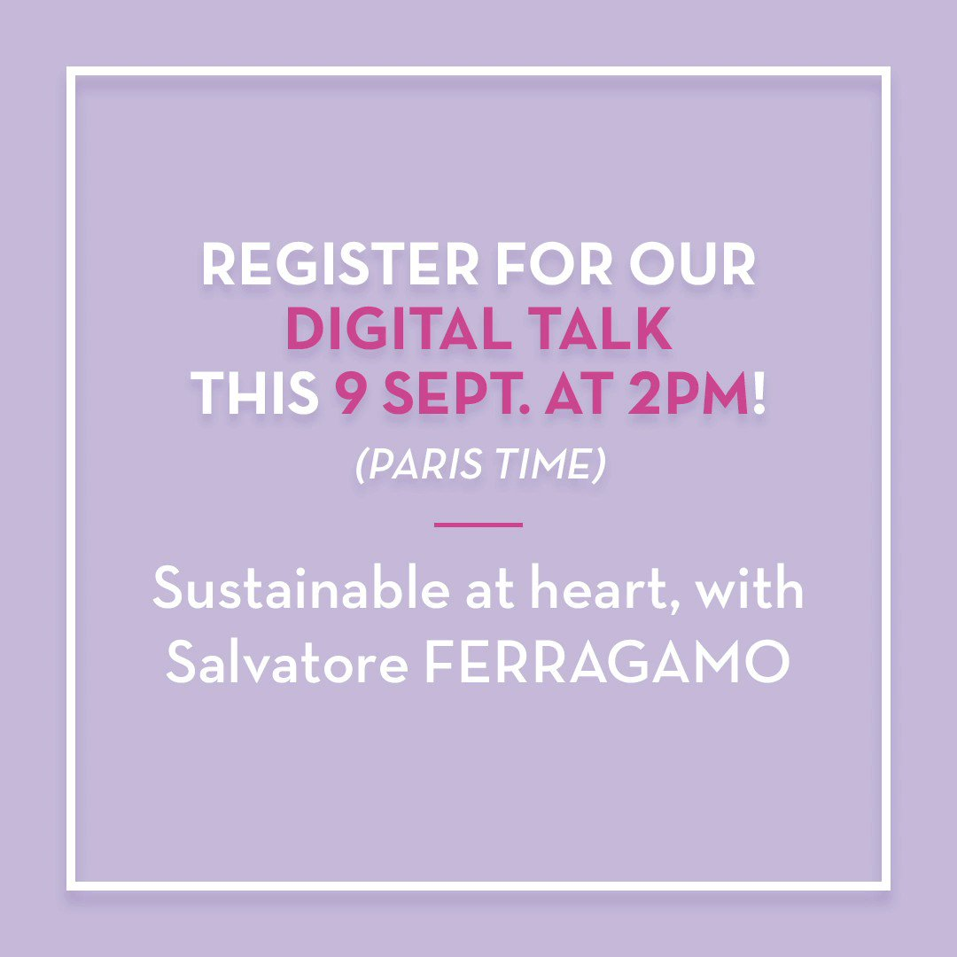 9 September 2020 at 2 pm -join our Digital Talk online: Salvatore Ferragamo has been committed to sustainability since the 1920s: how to get inspired from these commitments and initiatives to take action? To find out more and register ►https://t.co/FnSRGXxNUs https://t.co/0TXN1Jcc8z