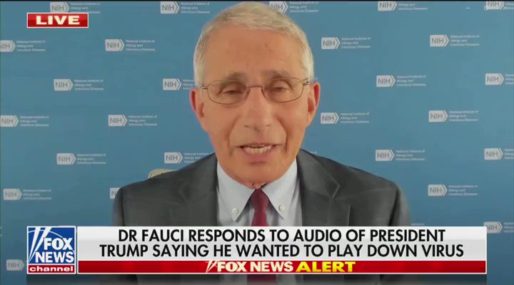 Dr. Fauci just came out and defended Trump. The Woodward stuff is nonsense.