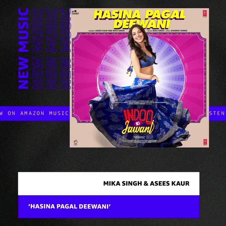 .@AseesKaur and @MikaSingh making our dil go 🔥💃💓 all at once with their latest song, #HasinaPagalDeewani on @AmazonMusicIN   #IndooKiJawani @advani_kiara #AdityaSeal #ShabbirAhmed @TSeries
