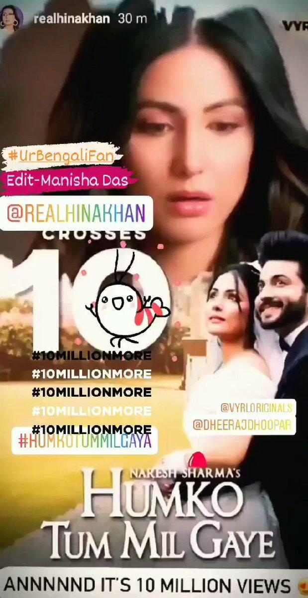 Congratulations💖 @eyehinakhan @DheerajDhoopar & Team @VYRLOriginals   #HumkoTumMilGaye Finally Reaches #10Million So Soon🤠  #HumkoTumMilGayeHits10Million  Wishing It Will Reach😇 #50MillionViews SOON🤞  Keep Watching @YouTubeIndia #VyrlOriginals YouTube Channel🎧  #MyEdit🤗