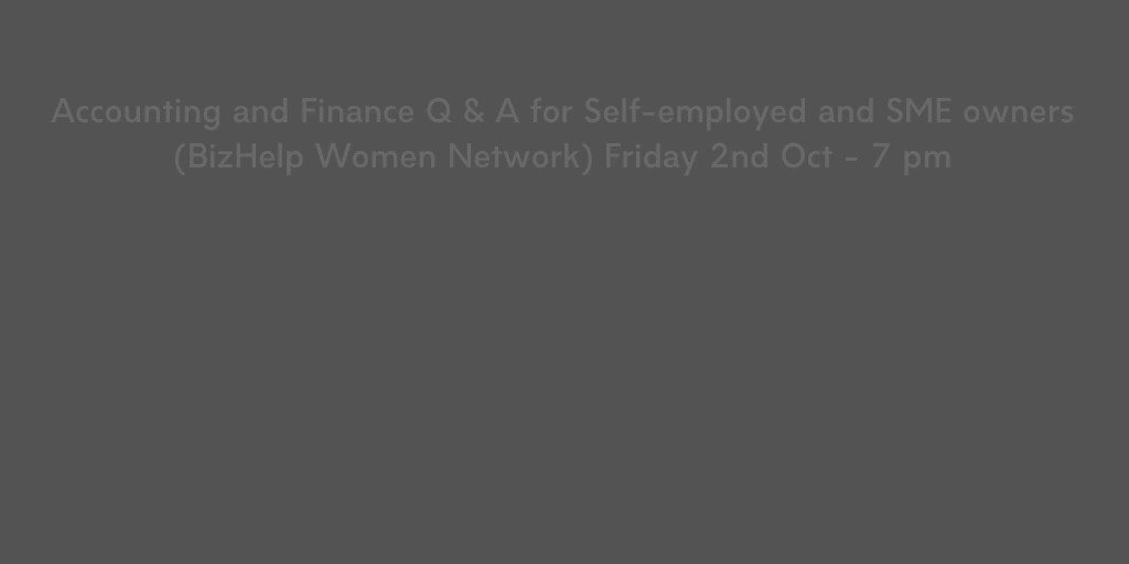 We will be hosting regular questions and answers sessions from 2nd Oct. Join the BizHelp Women Network Facebook Group to access the registration link. This session is FREE to attend. facebook.com/groups/BizHelp… #WomenInBusiness #Networking #Meetup #Accounting