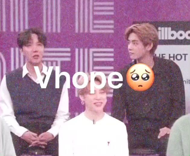 #VHOPE I love them the most in the world🥺😖
