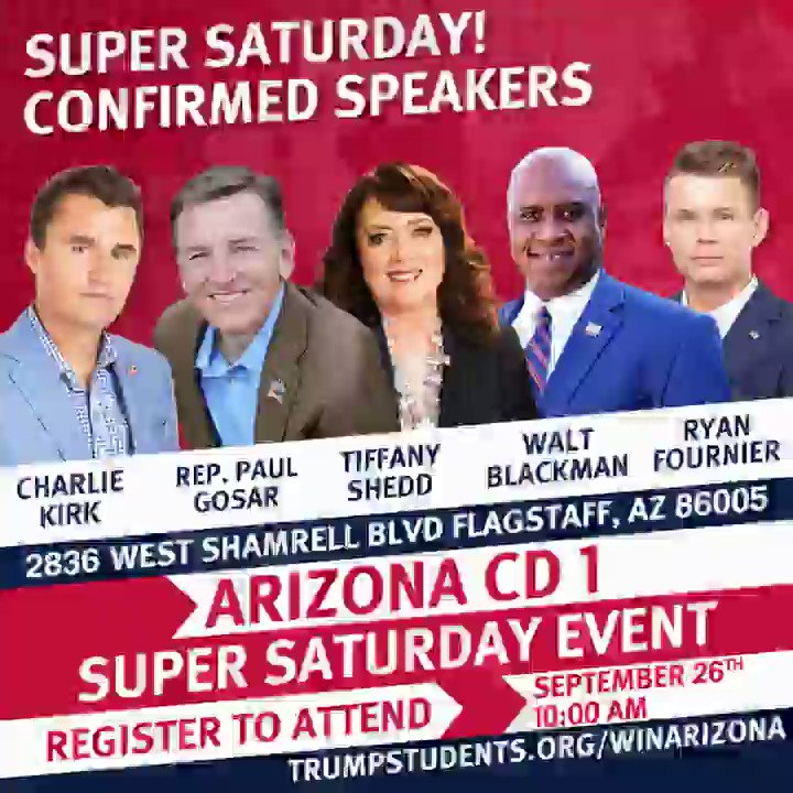 Tomorrow is @TrumpStudents in Flagstaff with @RepGosar, @charliekirk11, @RyanAFournier, @ChairmanAustin, and YOU! RSVP here >>> https://t.co/6A4WGyr3cl https://t.co/RdJVzrQ5s2