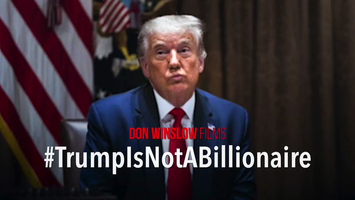@donwinslow's photo on #TrumpIsNotABillionaire
