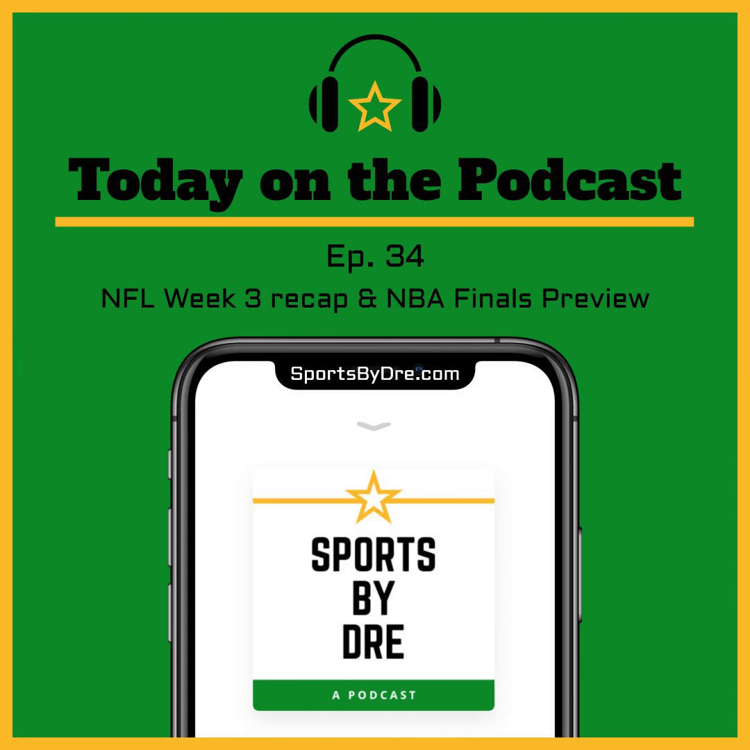 In this episode I recap all the action from Week 3 in the NFL. I also preview the NBA Finals! #NFL #Week3 #SNFonNBC #MNF #NBAPlayoffs #NBAFinals #NBA #MIAvsLAL #NHL #StanleyCup https://t.co/ERM16sLmIA