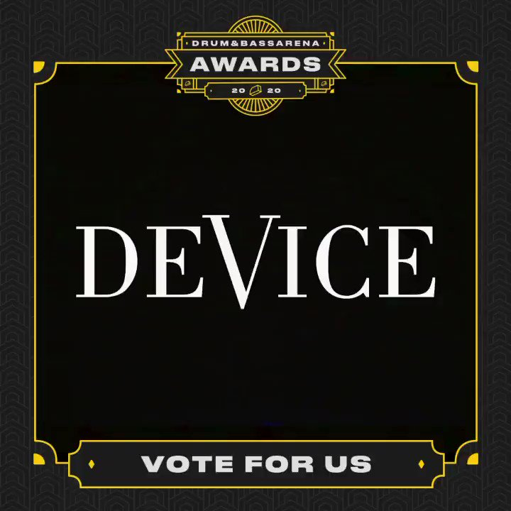 Connecting with all of you through Device and the music we release has kept us feeling positive, & we hope you'll keep us in mind when voting for the @OfficialDnBA awards. Thank you❤️