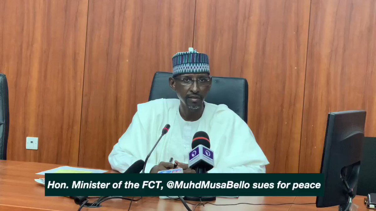 Minister Of The FCT, @MuhdMusaBello Calls For Peace And Harmony Amongst Residents. Appreciates All Stakeholders For The Role They've Played In Ensuring Peace. Cc: @OfficialFCTA