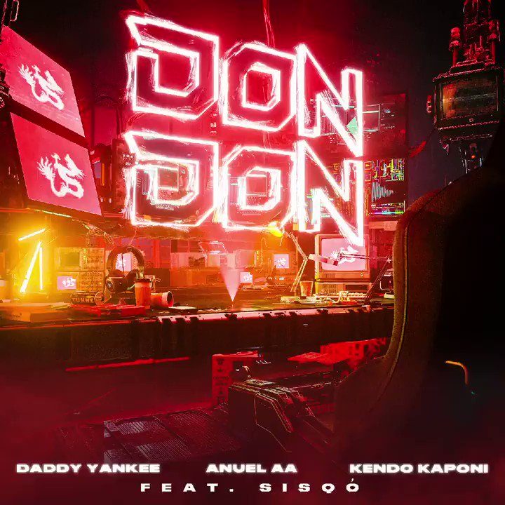 Le remix du titre «Don Don» de @Daddy_Yankee, @Anuel_2bleA, Kendo Kaponi feat. @OfficialSisQo est disponible 🎇  🎧