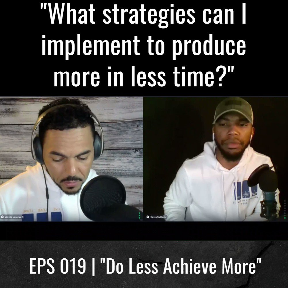 Want to produce more in less time? Listen to what the gentlemen have to say during Episode 019 of the Legacy In Leadership Podcast! Then subscribe here:   #dolessachievemore #productivityhacks #microlearning #videoclip #videolearning #podcastshow #podcast