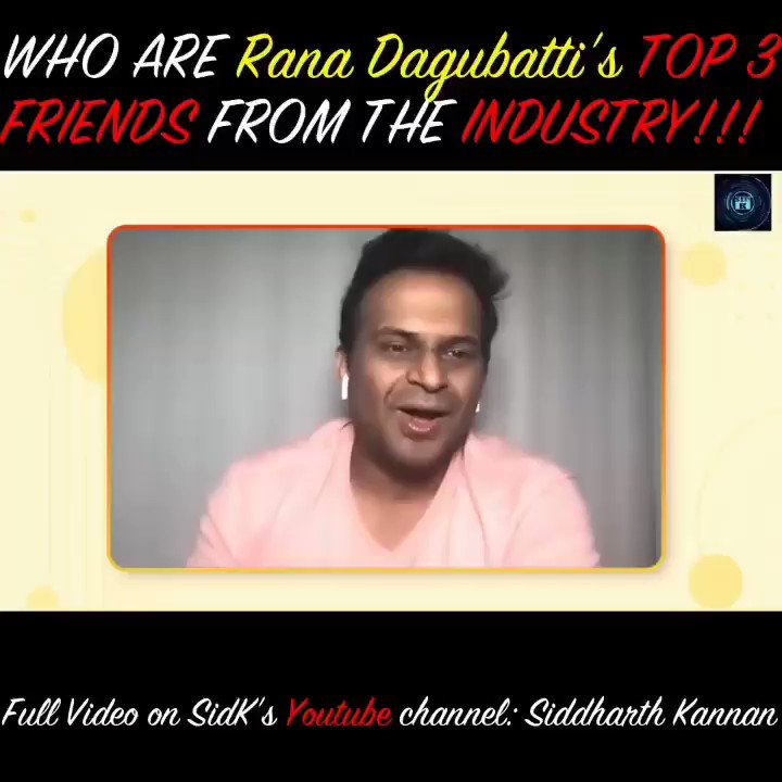 Who are @RanaDaggubati's top 3 friends from the industry!  Watch the full video on my @YouTubeIndia channel   Don't forget to like, share, and subscribe!  #SidK #SiddharthKannan #ranadagubatti #friends #youtube
