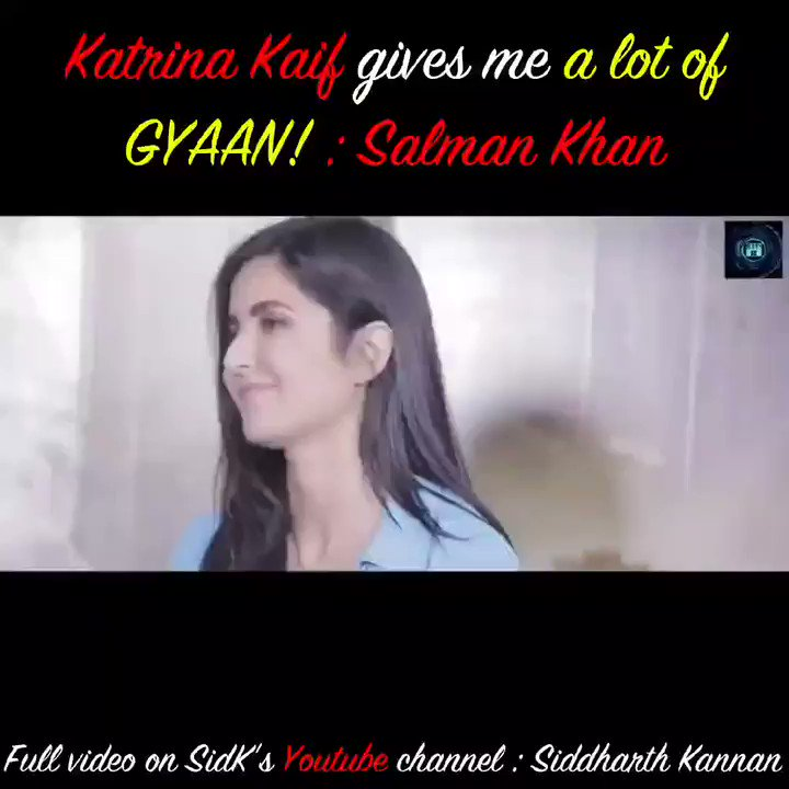 #KatrinaKaif GIVES ME A LOT OF GYAAN!!!! : @BeingSalmanKhan  Watch the full video on my @YouTubeIndia channel:  Don't forget to like, share and sub!  #SidK #SiddharthKannan #SalmanKhan #Katrinakaif #Bollywood #interview