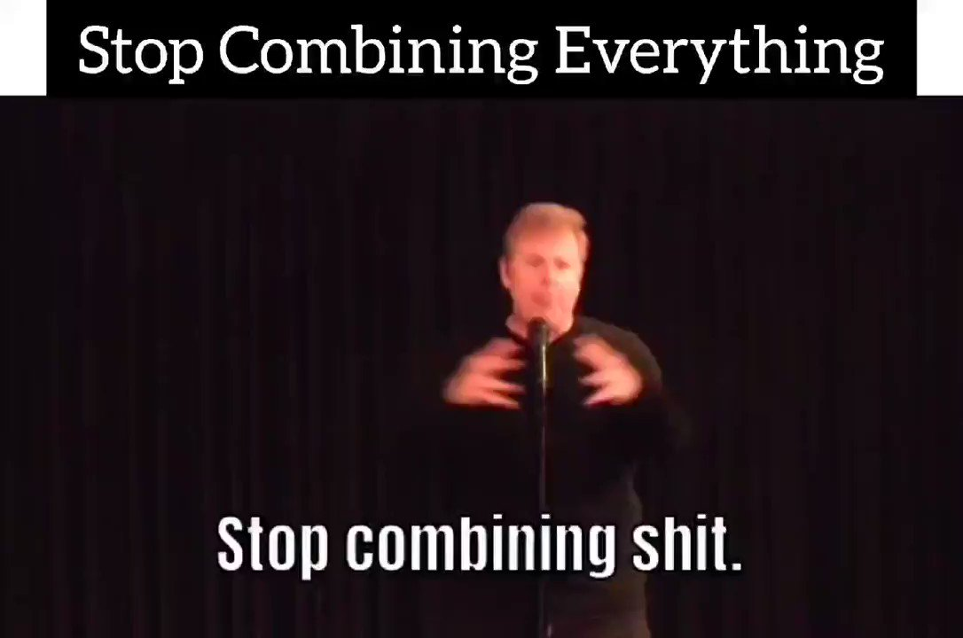 Image for the Tweet beginning: Stop combining everything!