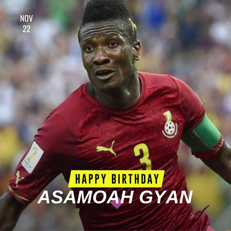 Happy birthday (35 years) to ex-Ghana skipper and Legon Cities striker Asamoah Gyan. He is Ghana's all-time top scorer with 51 goals. @ASAMOAH_GYAN3  is also Africa's greatest scorer at the World Cup with 6 goals. He has had stints with Udinese, Rennes, Sunderland, Al Ain, etc.