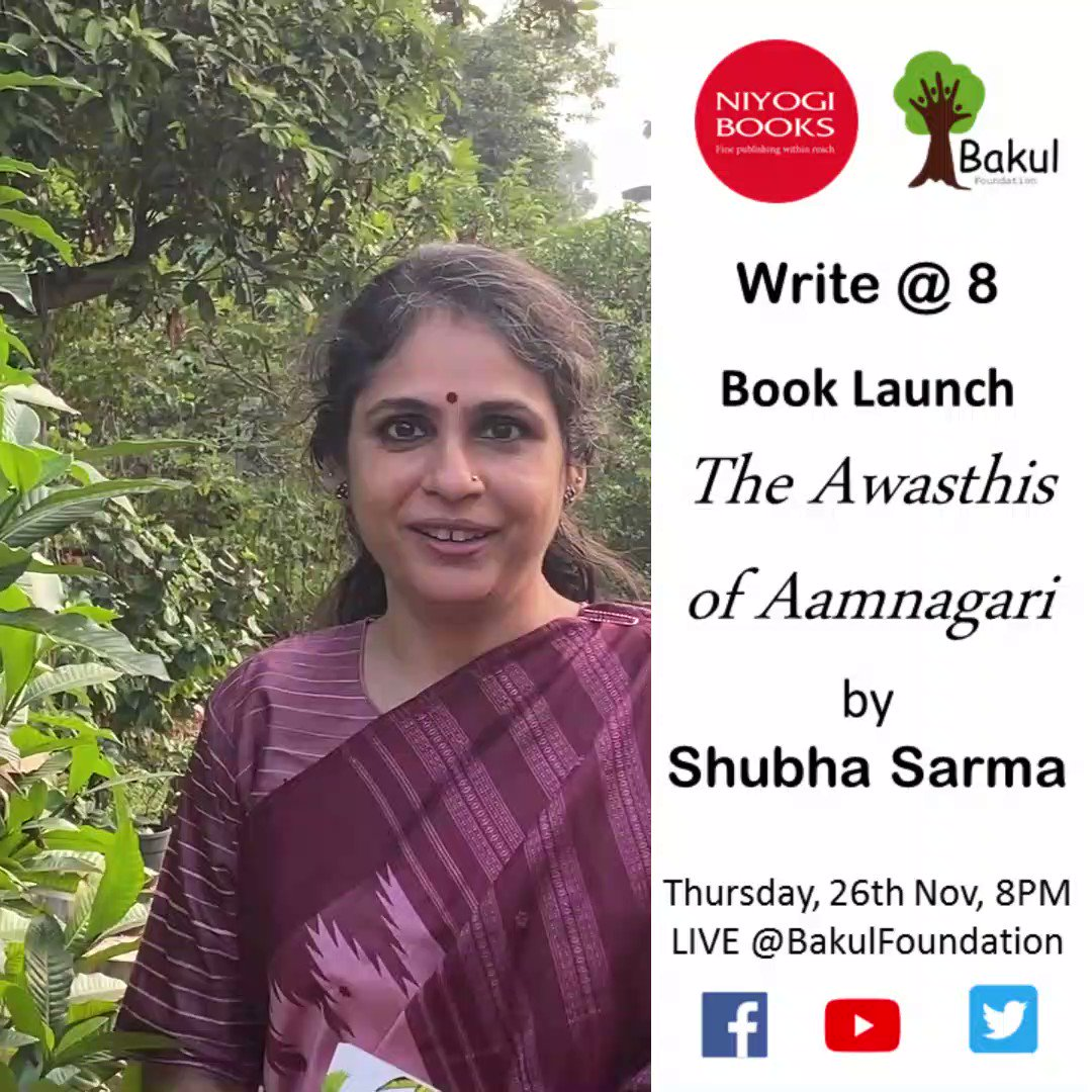 "@Shubha_Sarma, the author of ""The Awasthis of Aamnagiri"" published by @niyogibooks, invites you all to participate in the virtual book launch of her book this Thursday, 26th Nov #WriteAt8"