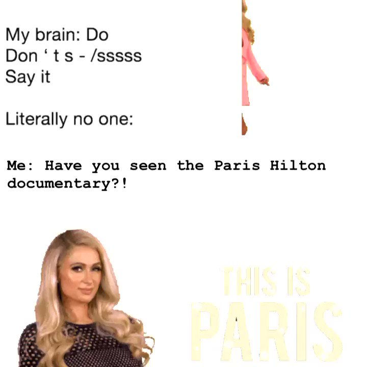 Literally me. To my colleagues at work. When they're trying to work. I just loved #ThisIsParis and want everyone to support @ParisHilton ok?  #breakingcodesilence   😂🥰♥️🙏🙌🔥⚡️