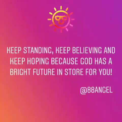 Keep standing, keep believing and keep hoping because God has a bright future in store for you! #thursdaymorning #thursdaydaymotivation #thursdaymood #ThursdayThoughts #thursdayvibes #thursday #motivation #quotes #quote #Inspiration #inspirationalquotes #inspirational