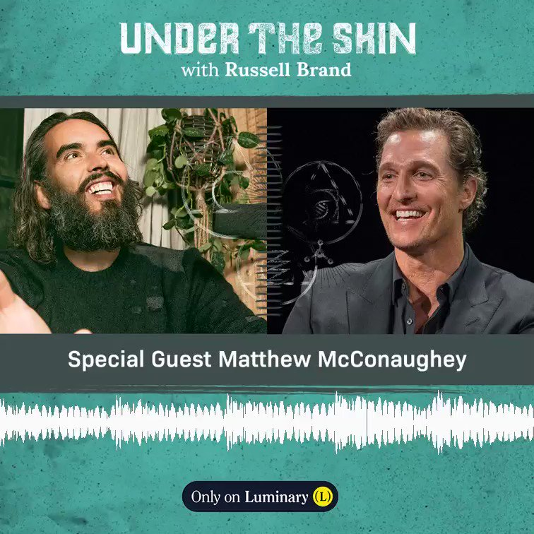 This week's guest on #UnderTheSkin is @McConaughey! Out Saturday 28th November - Listen on @hearluminary
