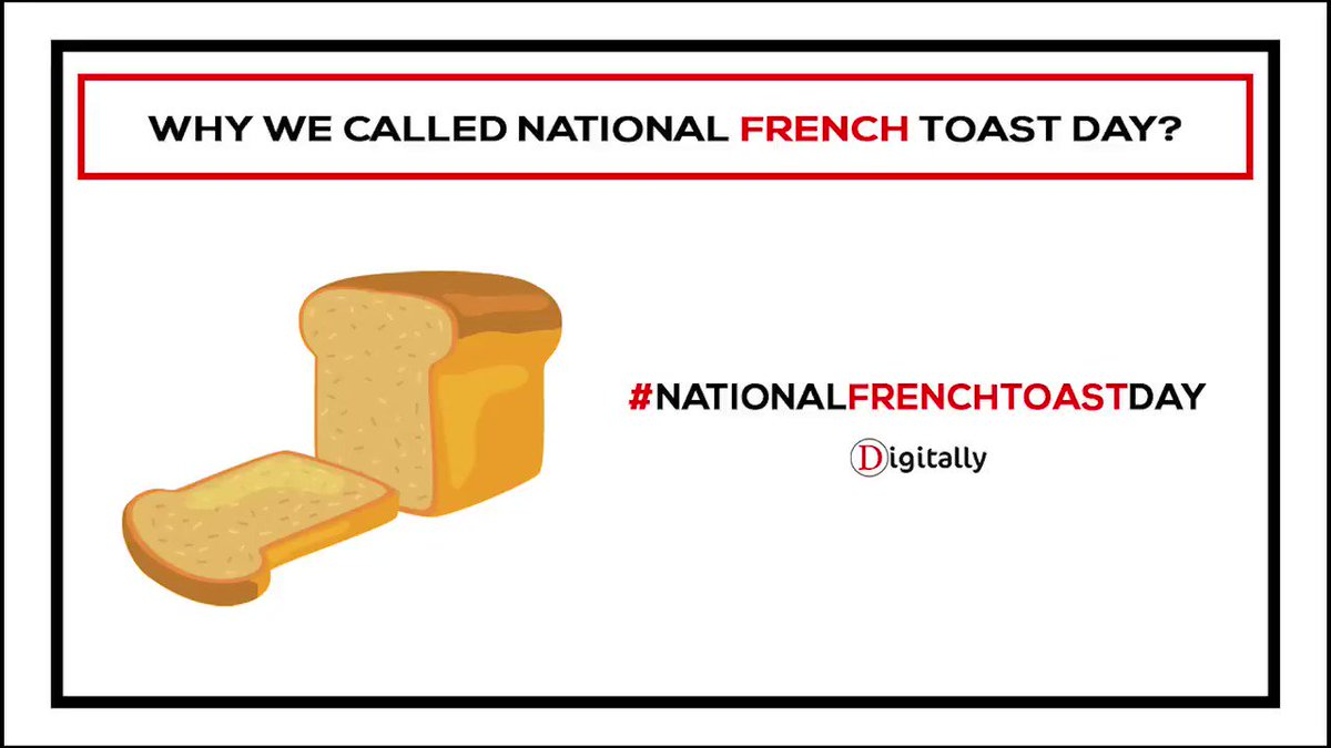 Why we called #NationalFrenchToastDay?  -->   #FrenchToastDay2020 #FrenchToastDay #Bread #Resturtant #Coffeshop #Snacks #Homemade #Music #DigitalMarketing #Advertising #DigitallyCreative #DigitallyHindi #DigitallyTelugu #DigitallyTamil #Digitally