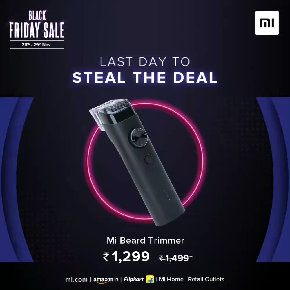 📢 Last chance to get #BlackFridaySale offers.  Grab the #MiTrueWirelessEarphones, #MiBeardTrimmer, #MiSmartBand4 & much more at special prices.  Avail the best offers on #Mi products from , Mi Home, @Flipkart, @amazonIN, and Retail Stores.