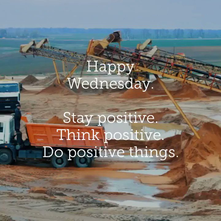 Have a Positively Great Wednesday! - #garyvee #wednesday #wednesdaywisdom #wednesdaymotivation #humpday #aggregate #mining #mininglife #quarry #quarrylife @Broomeisgood #MadeInUSA #maxwear #samscreen #hardhat