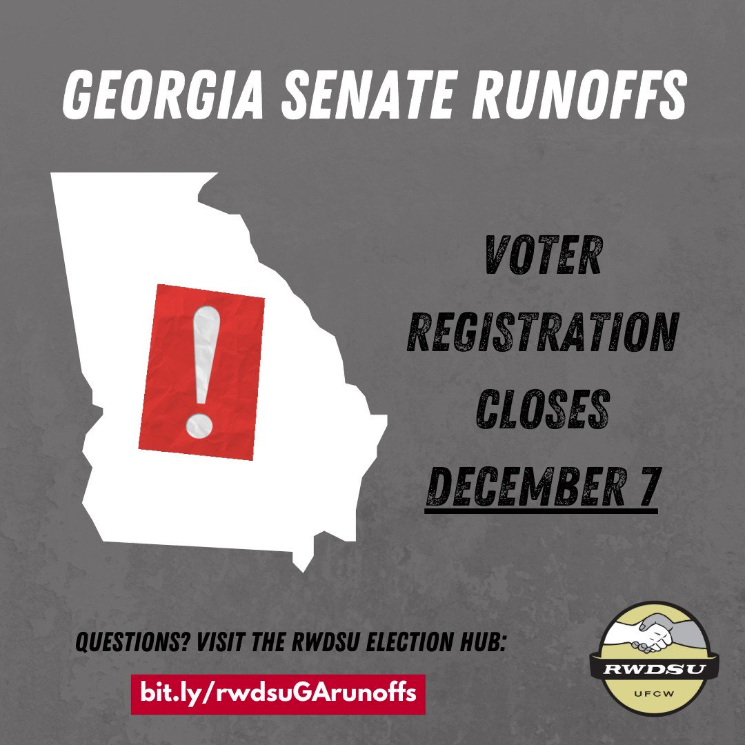 GEORGIA members: the voter registration deadline for the Jan 5 Senate runoffs is almost here! If you still need to register, you have until Mon, Dec 7! Learn more in the @RWDSU election hub: rwdsu.info/2020_georgia_r…