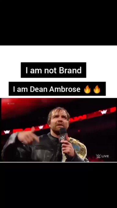 I am not a brand I am Dean Ambrose Happy birthday bro