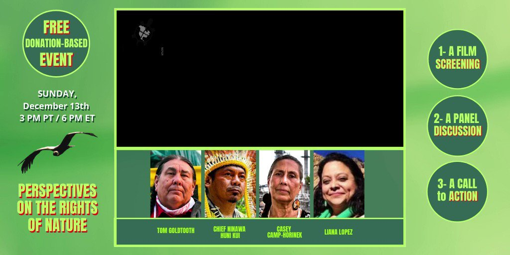 Dec. 13th 6pm ET join us for a screening and conversation of the new award-winning documentary THE CONDOR & THE EAGLE @TheCondorFilm followed by  Indigenous-led initiative: Perspectives On The Rights Of Nature.   Register here: