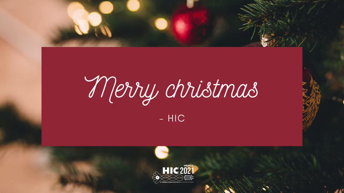 Mexico Christmas 2021 Hydroinformatics Conference 2021 On Twitter We Wish You A Merry Christmas Https T Co Ukc4x1n1xh