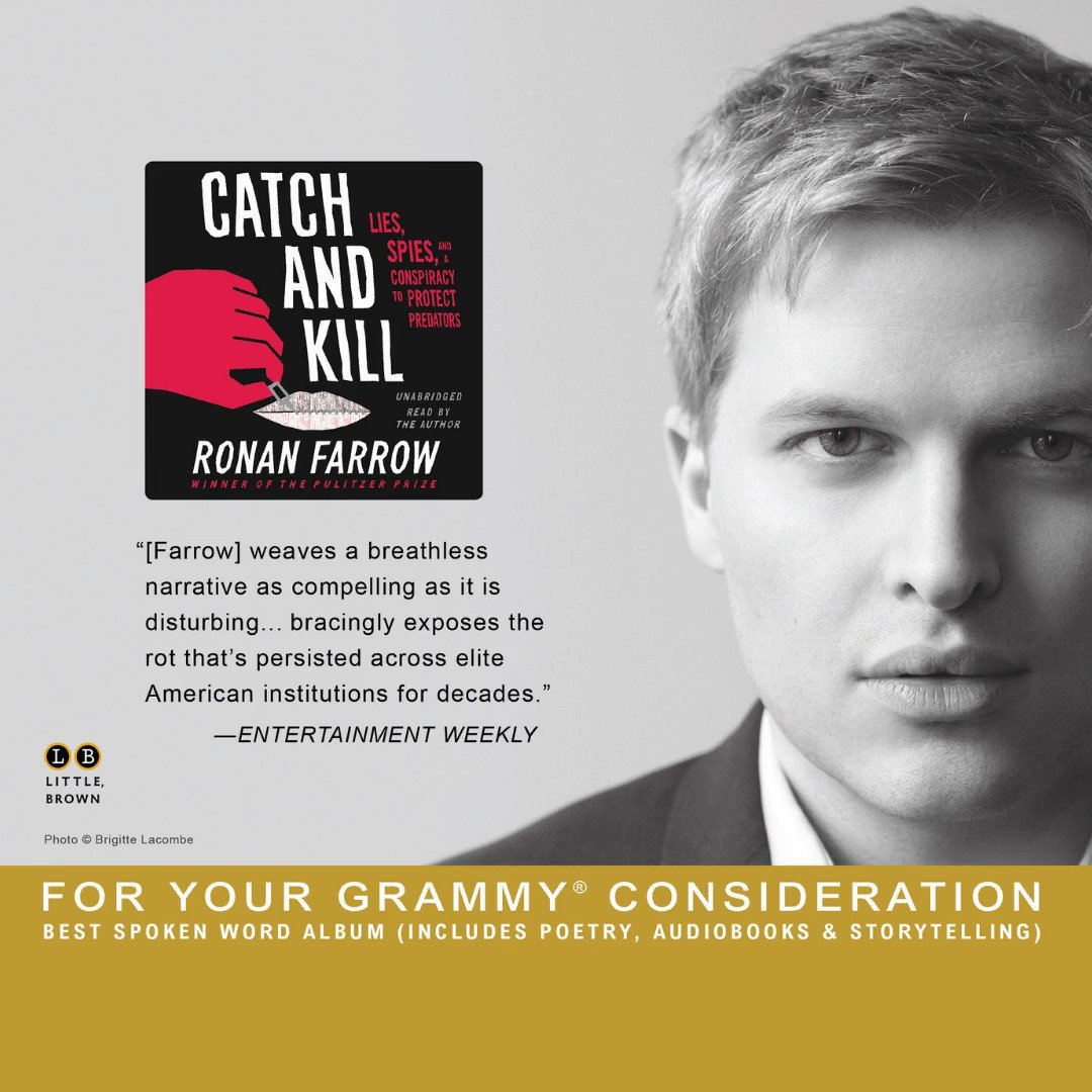 For your #GRAMMYs consideration, in the #SpokenWord category, Catch and Kill written & read by @RonanFarrow. Ronan and @lisa_cahn, producers. @nycradiogirl (me!), editor. A compelling listen of true crime unfolding in a noir-esque way. #naras #fyc #grammynoms