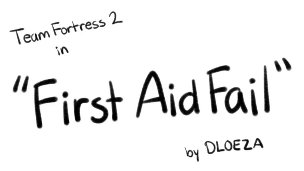 Replying to @cdloeza: First Aid Fail - #TF2 animatic