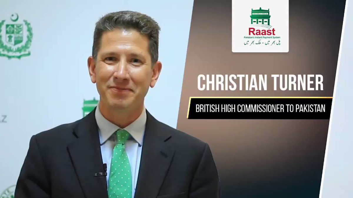 "Watch what Christian Turner, British High Commissioner to Pakistan has to say about ''Raast"" Pakistan's Instant Payment System.  #RaastBySBP @CTurnerFCDO @StateBank_Pak"
