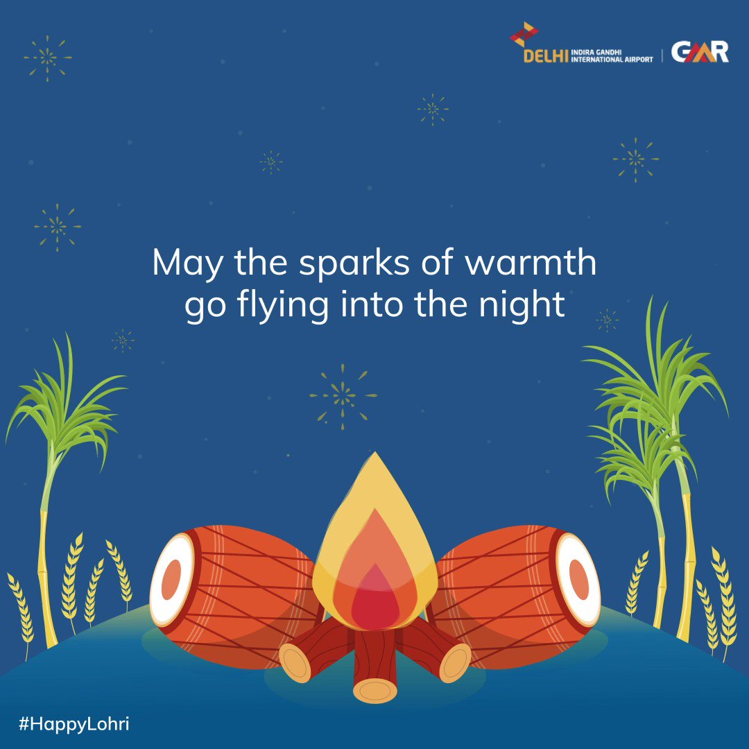This Lohri may you find warmth and togetherness. #DelhiAirport wishes everyone a very #HappyLohri ​#HappyLohri2021