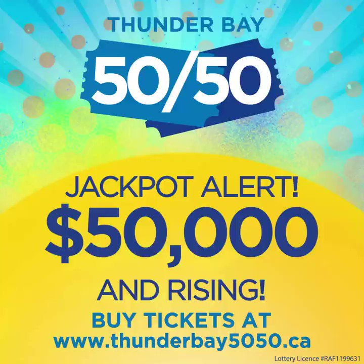 🚨 Jackpot Alert 🚨 $50,000!!  It's only been 3 days and the #ThunderBay5050 jackpot is already $50,000 and rising by the minute.   How high will it be by the Grand Prize draw on February 26th??  Buy tickets at !