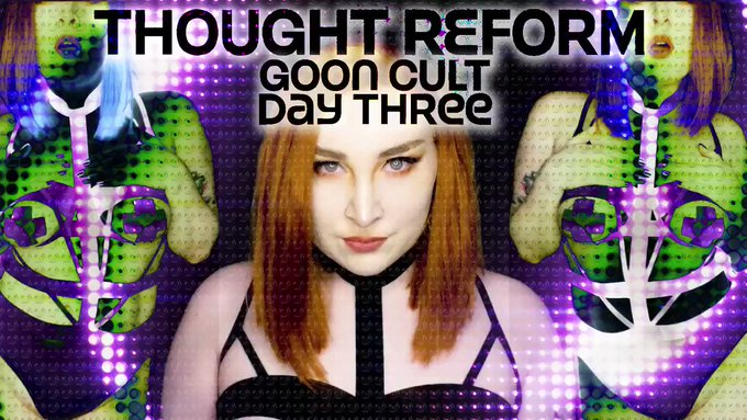 Goon Cult Thought Reform : Day 3 .. NOW, your life as you knew it will disappear and replacing it will