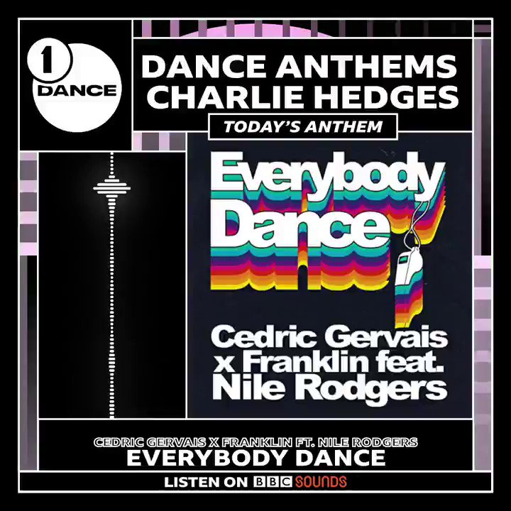 "And TODAY's anthem on @BBCradio1 #DanceWeekend is ""Everybody Dance"" by @CedricGervais @soundofFranklin featuring yours truly... @NileRodgers!  @thechicorganization @charliehedgesdj   LISTEN on @bbcsounds:"