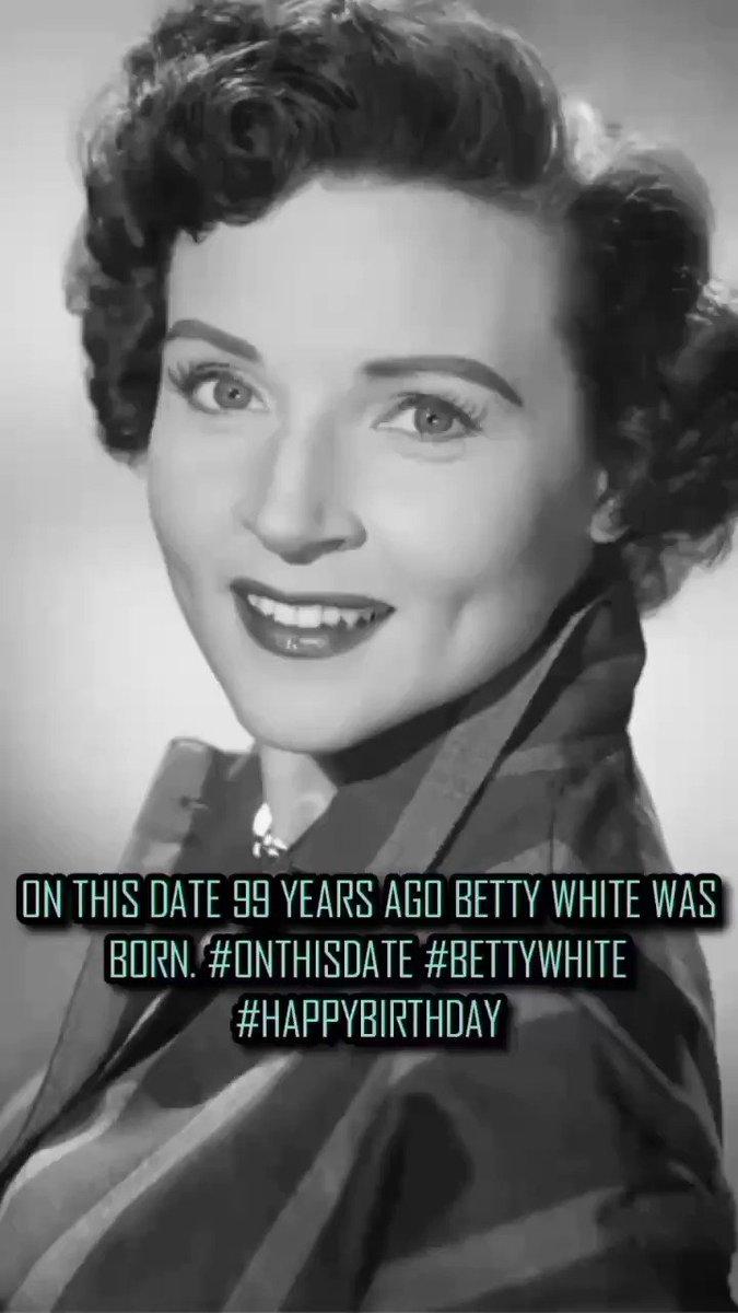 #onthisday #born #bettywhite99
