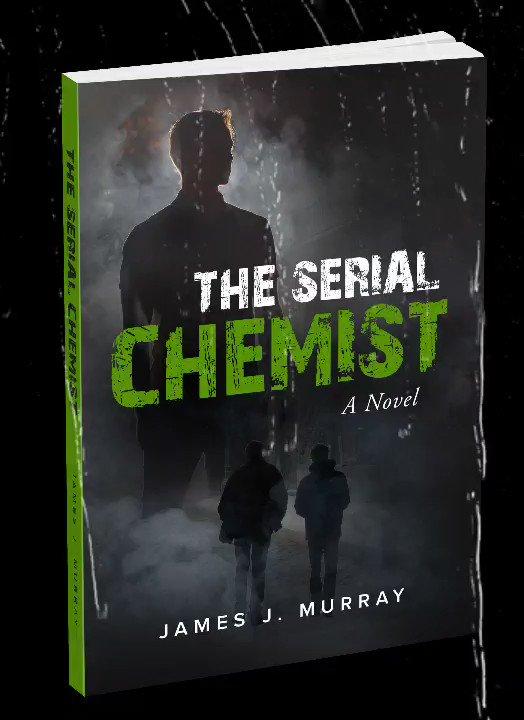 THE SERIAL CHEMIST: #Psychological #Thriller #NewRelease   Plot like #Dexter #CriminalMinds #5stars Dynamic detective duo against an elusive killer  #serialkiller #horror #crimefiction #readingcommunity #booklovers #Readers #bookreviews #asmsg #RRBC #IARTG