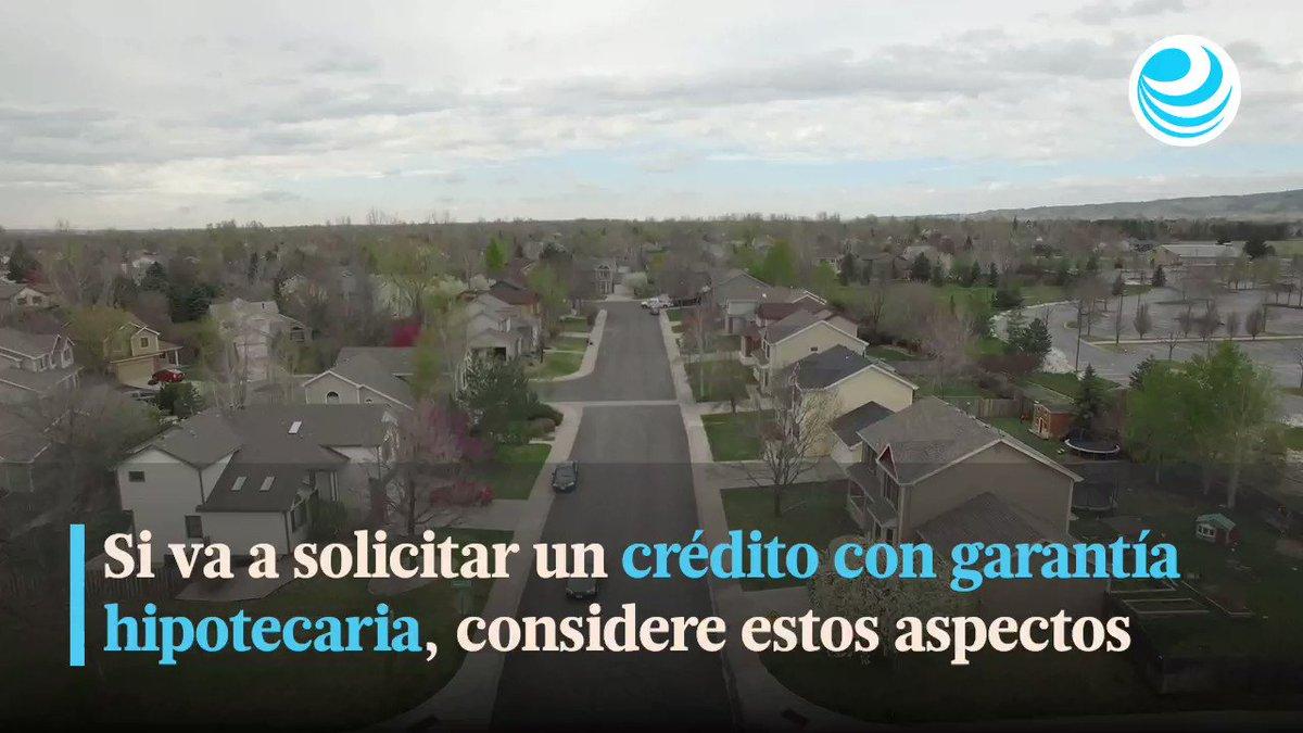 #VÍDEO | Si va a solicitar un crédito con garantía hipotecaria, considere estos aspectos.