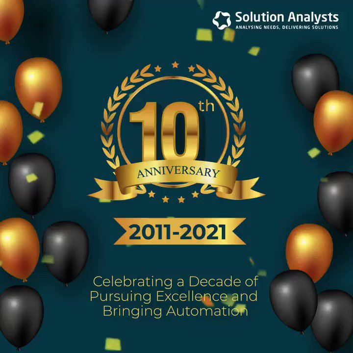 On this 10th Work #Anniversary of Solution Analysts, we rededicate ourselves for pursuing excellence. We thank our esteemed clients and well wishers whose consistent support enables us to achieve this milestone!    #SAfamily #10thanniversary #companyanniversary #Successful