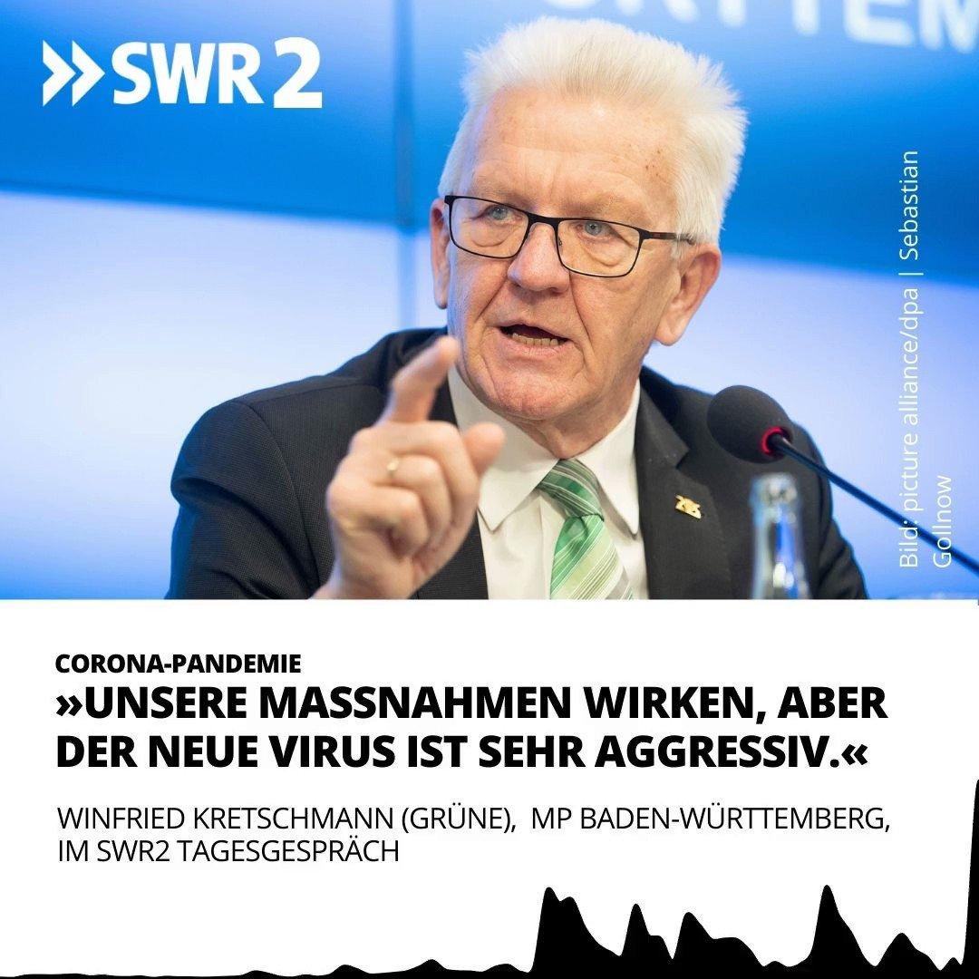"""Baden-Württembergs MP Kretschmann (Grüne) wirbt für verlängerten und verschärften #Corona-Shutdown. """"Da der neue Virus sehr aggressiv ist, muss man über Verschärfungen nachdenken"""", sagte er im #SWR2Tagesgespräch, vor allem beim """"Homeoffice"""". @RegierungBW"""