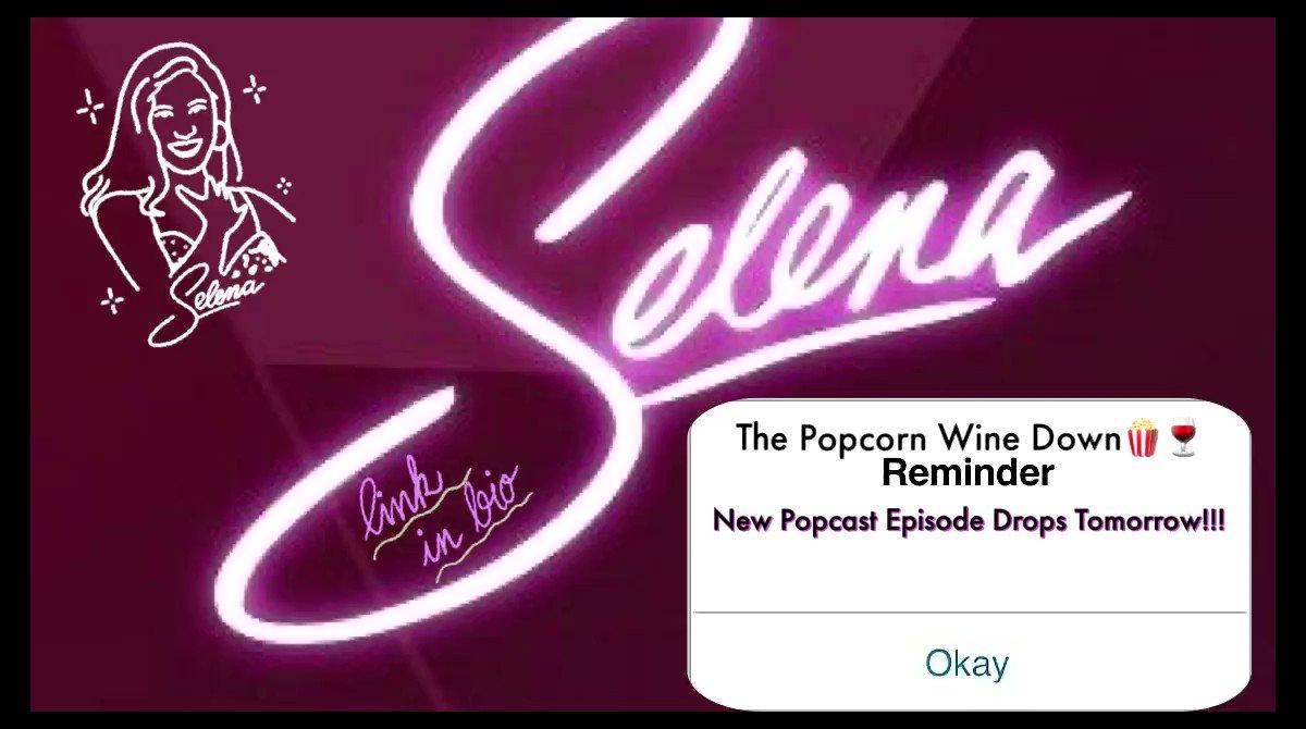 New Ep Tomorrow.. Selena: The Series ....Stay tuned...#SelenaNetflix #Podcast #Selena #ThePopcast #ThePopcornWineDown