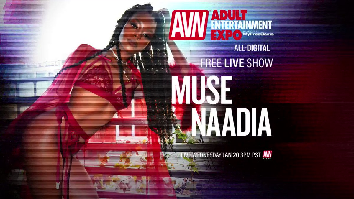 The 2021 all digital #AVNShow starts right now. Be sure to come join us in @Muse_Naadia live show now! stars.avn.com/muse_naadia/li…