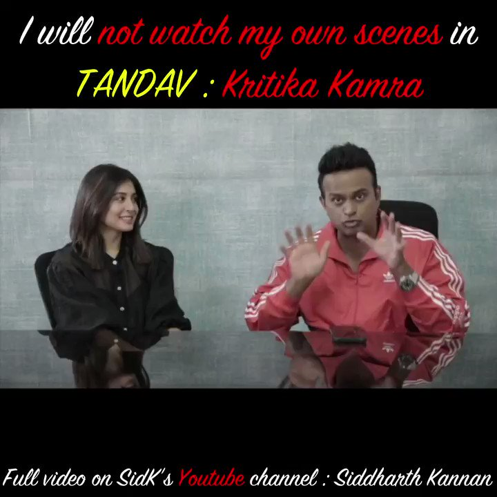 I will NOT WATCH MY OWN SCENES IN #Tandav : @Kritika_Kamra   Catch the full video on my YouTube channel:   Don't forget to like, share & sub!!  #Sidk #SiddharthKannan #KritikaKamra #TandavOnPrime  #tandavwebseries #Bollywood